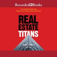 real-estate-titans-7-key-lessons-from-the-worlds-top-real-estate-investors.jpg