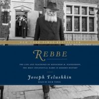 rebbe-the-life-and-teachings-of-menachem-m-schneerson-the-most-influential-rabbi-in-modern-history.jpg