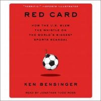 red-card-how-the-u-s-blew-the-whistle-on-the-worlds-biggest-sports-scandal.jpg