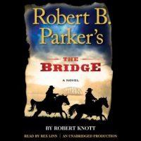 robert-b-parkers-the-bridge.jpg