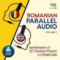 romanian-parallel-audio-learn-romanian-with-501-random-phrases-using-parallel-audio-volume-1.jpg