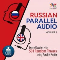 russian-parallel-audio-learn-russian-with-501-random-phrases-using-parallel-audio-volume-1.jpg
