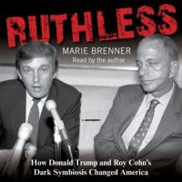 ruthless-how-donald-trump-and-roy-cohns-dark-symbiosis-changed-america.jpg