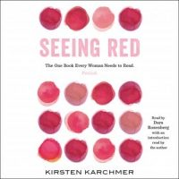 seeing-red-the-one-book-every-woman-needs-to-read-period.jpg