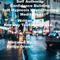 self-authority-confidence-building-self-hypnosis-hypnotherapy-meditation.jpg