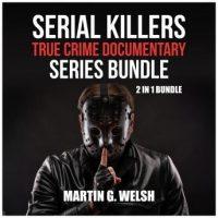 serial-killers-true-crime-documentary-series-bundle-2-in-1-bundle-golden-state-killer-book-serial-killers-encyclopedia.jpg