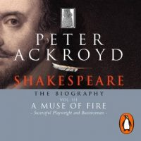 shakespeare-the-biography-vol-iii-a-muse-of-fire.jpg
