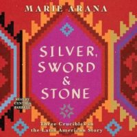 silver-sword-and-stone-three-crucibles-in-the-latin-american-story.jpg