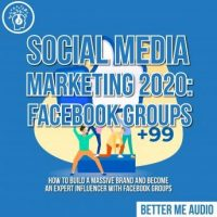 social-media-marketing-2020-facebook-groups-how-to-build-a-massive-brand-and-become-an-expert-influencer-with-facebook-groups.jpg