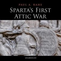 spartae28099s-first-attic-war-the-grand-strategy-of-classical-sparta-478e28093446-bc.jpg