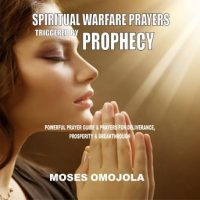 spiritual-warfare-prayers-triggered-by-prophecy-powerful-prayer-guide-prayers-for-deliverance-prosperity-breakthrough.jpg