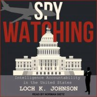 spy-watching-intelligence-accountability-in-the-united-states.jpg
