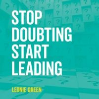 stop-doubting-start-leading-your-own-unique-way.jpg