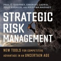 strategic-risk-management-new-tools-for-competitive-advantage-in-an-uncertain-age.jpg