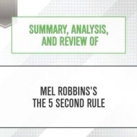 summary-analysis-and-review-of-mel-robbinss-the-5-second-rule.jpg