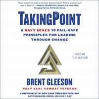 takingpoint-a-navy-seals-10-fail-safe-principles-for-leading-through-change.jpg