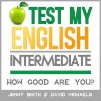 test-my-english-intermediate-how-good-are-you.jpg