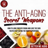 the-anti-aging-secret-weapons-how-to-look-forever-young-and-love-the-skin-youre-in-by-eating-the-right-superfoods.jpg