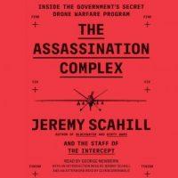 the-assassination-complex-inside-the-governments-secret-drone-warfare-program.jpg