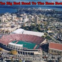 the-big-red-road-to-the-rose-bowl-the-1993-94-university-of-wisconsin-rose-bowl-winning-football-season.jpg