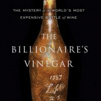the-billionaires-vinegar-the-mystery-of-the-worlds-most-expensive-bottle-of-wine.jpg