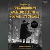 the-book-of-extraordinary-amateur-sleuth-and-private-eye-stories.jpg