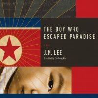 the-boy-who-escaped-paradise-a-novel.jpg