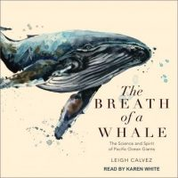 the-breath-of-a-whale-the-science-and-spirit-of-pacific-ocean-giants.jpg