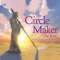 the-circle-maker-for-kids-one-prayer-can-change-everything.jpg