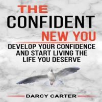 the-confident-new-you-develop-your-confidence-and-start-living-the-life-you-deserve.jpg