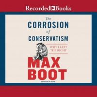 the-corrosion-of-conservatism-why-i-left-the-right.jpg