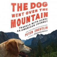 the-dog-went-over-the-mountain-travels-with-albie-an-american-journey.jpg