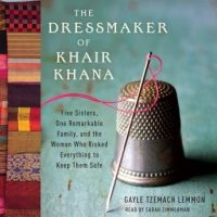 the-dressmaker-of-khair-khana-five-sisters-one-remarkable-family-and-the-woman-who-risked-everything-to-keep-them-safe.jpg