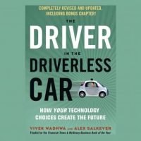 the-driver-in-the-driverless-car-how-your-technology-choices-create-the-future.jpg