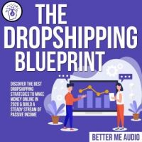 the-dropshipping-blueprint-discover-the-best-dropshipping-strategies-to-make-money-online-in-2020-build-a-steady-stream-of-passive-income.jpg