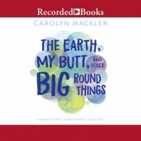 the-earth-my-butt-and-other-big-round-things.jpg