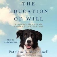 the-education-of-will-a-mutual-memoir-of-a-woman-and-her-dog.jpg