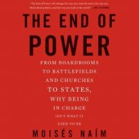 the-end-of-power-from-boardrooms-to-battlefields-and-churches-to-states-why-being-in-charge-isnt-what-it-used-to-be.jpg
