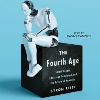 the-fourth-age-smart-robots-conscious-computers-and-the-future-of-humanity.jpg