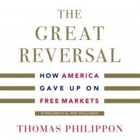 the-great-reversal-how-america-gave-up-on-free-markets.jpg