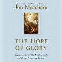 the-hope-of-glory-reflections-on-the-last-words-of-jesus-from-the-cross.jpg