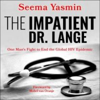 the-impatient-dr-lange-one-mans-fight-to-end-the-global-hiv-epidemic.jpg