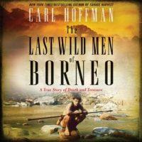 the-last-wild-men-of-borneo-a-true-story-of-death-and-treasure.jpg