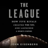 the-league-how-five-rivals-created-the-nfl-and-launched-a-sports-empire.jpg