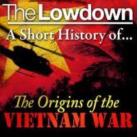 the-lowdown-a-short-history-of-the-origins-of-the-vietnam-war.jpg