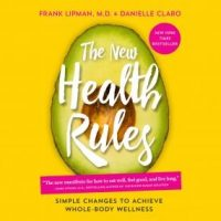the-new-health-rules-simple-changes-to-achieve-whole-body-wellness.jpg