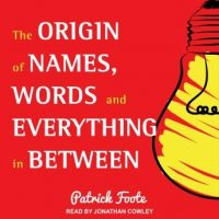 the-origin-of-names-words-and-everything-in-between.jpg