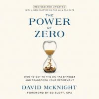 the-power-of-zero-revised-and-updated-how-to-get-to-the-0-tax-bracket-and-transform-your-retirement.jpg