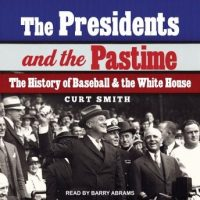the-presidents-and-the-pastime-the-history-of-baseball-and-the-white-house.jpg