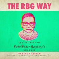 the-rbg-way-the-secrets-of-ruth-bader-ginsburgs-success.jpg